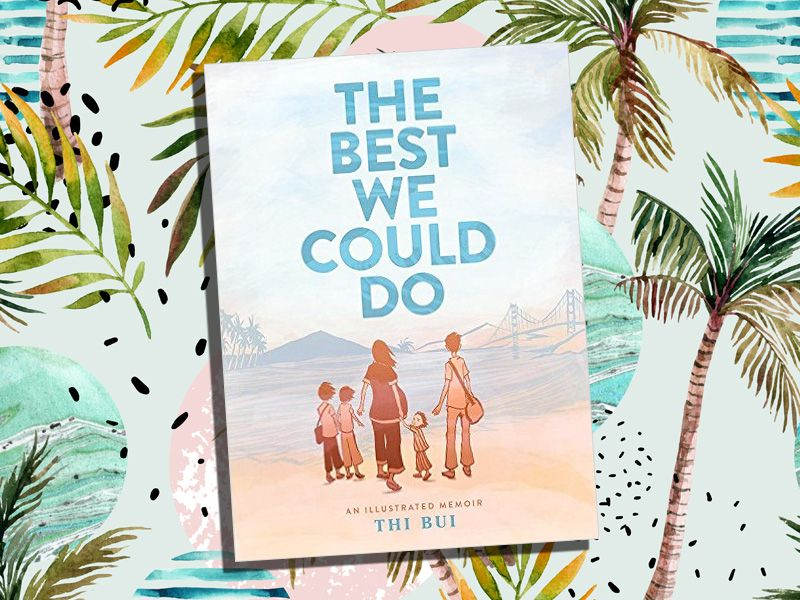 best books of the summer 2017 best we could do