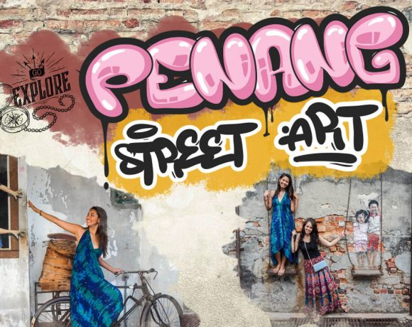 a guide to penang street art walking tour