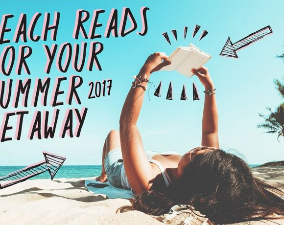 best beach reads for summer 2017