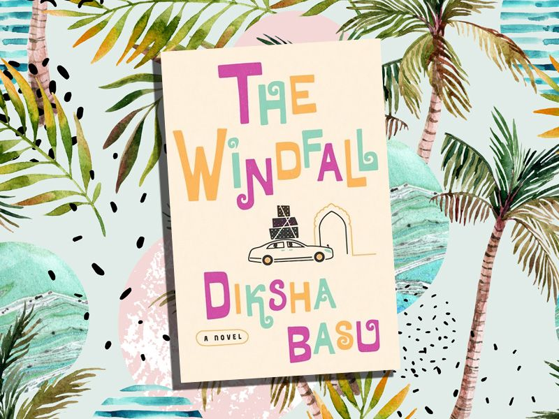 best books of the summer 2017 the windfall