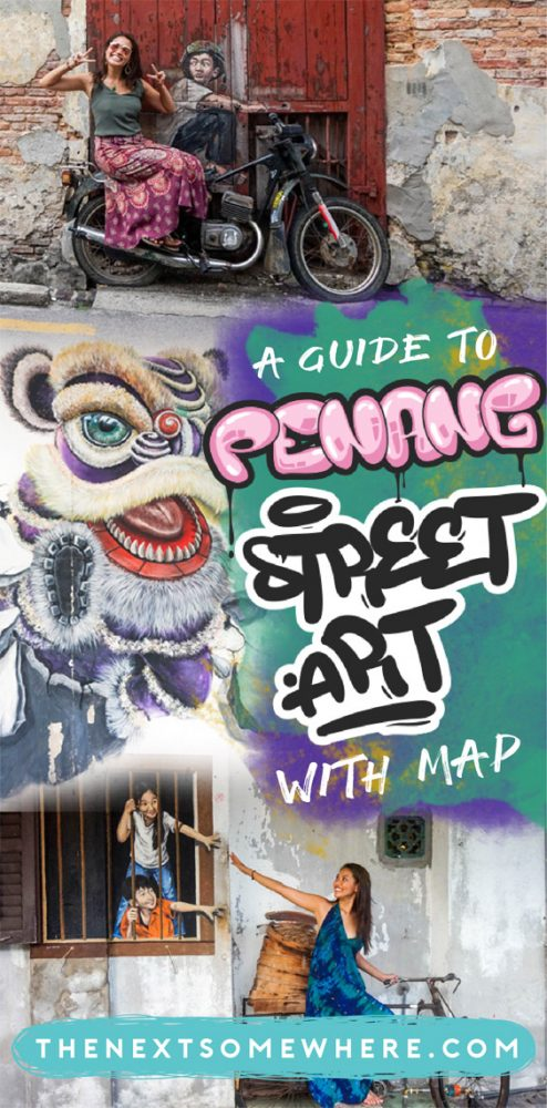 Looking for Penang Street Art? Here are all the spots at @The Next Somewhere.