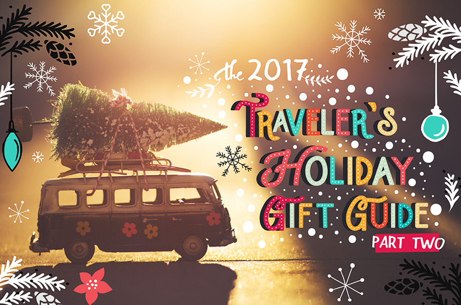 The Traveler's Holiday Gift Guide Part Two @The Next Somewhere
