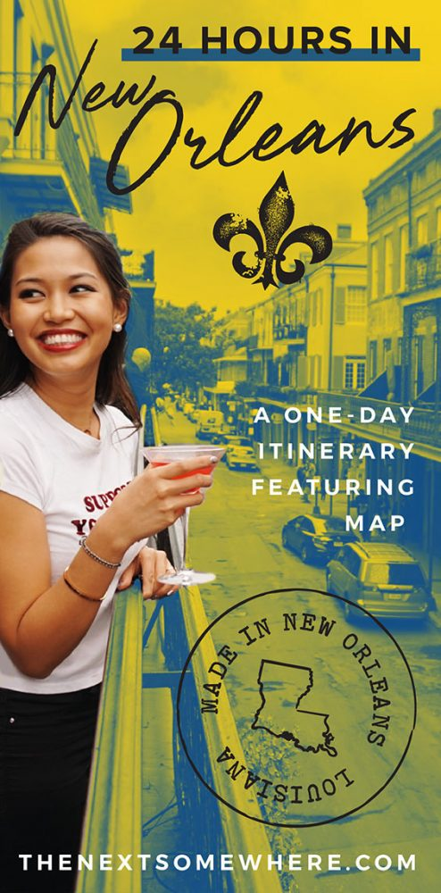24 Hours in New Orleans with The Next Somewhere