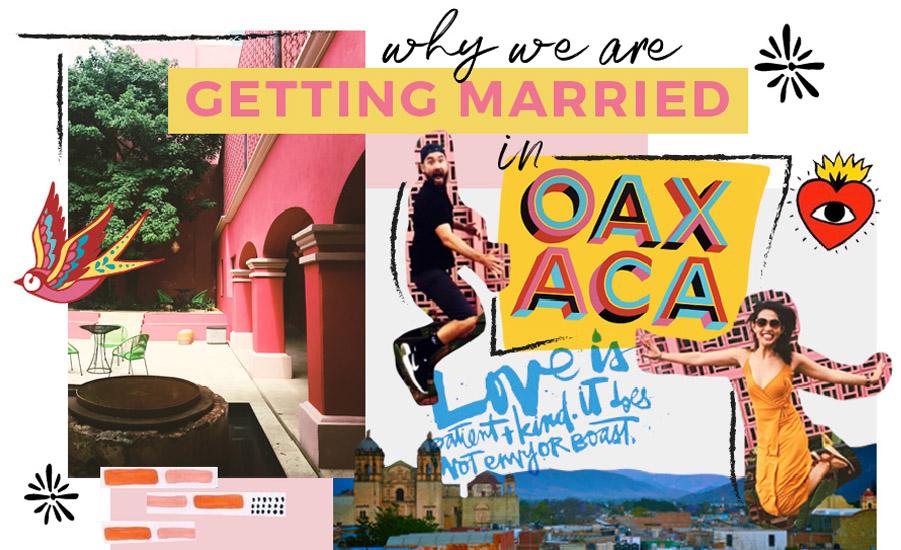 Getting Married in Oaxaca Mexico