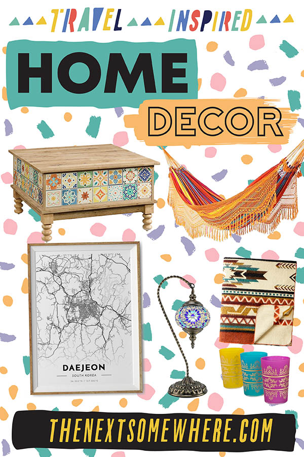 Travel Inspired Home Decor Ideas on The Next Somewhere