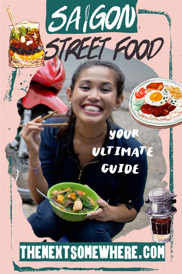 Your Ultimate Guide to Saigon Street Food with @The Next Somewhere