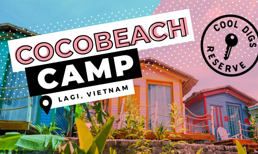 Hostel Review: Cocobeach Camp in Lagi, Vietnam on The Next Somewhere