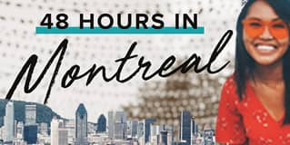48 Hours in Montreal on The Next Somewhere