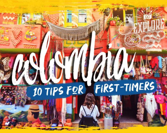 10 Tips For First Timer's Visiting Colombia with @The Next Somewhere