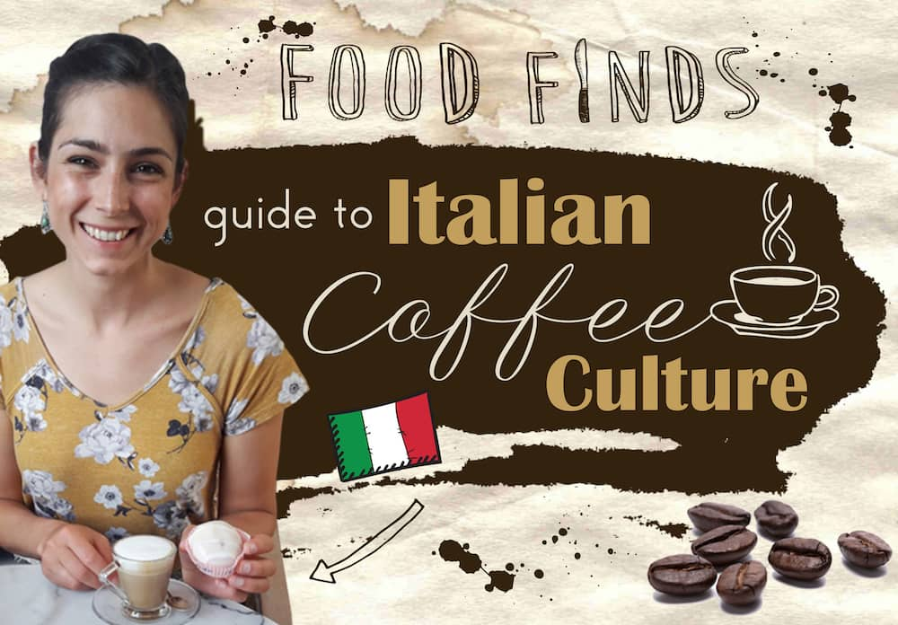 Your Guide to Italian Coffee Culture on The Next Somewhere Blog